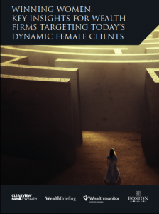 Winning Women:Key Insights for Wealth Firms Targetting Today's Dynamic Female Clients